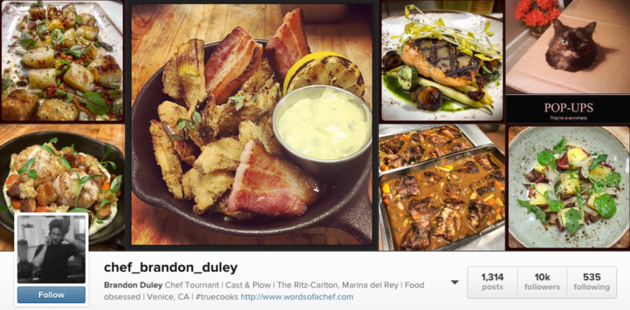 Want more food, as well as a glimpse into the life of a chef?chef_brandon_duleyis fun.